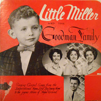 Little Miller and the Goodman Family